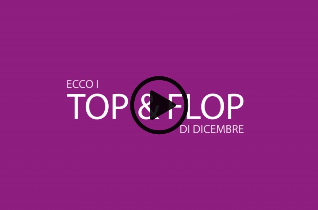 top-e-flop-dicembre